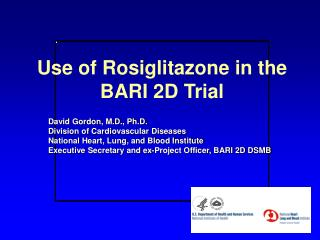 Use of Rosiglitazone in the BARI 2D Trial