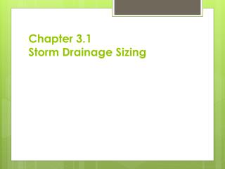 Chapter 3.1 Storm Drainage Sizing