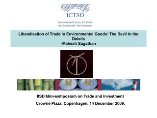 Liberalisation of Trade in Environmental Goods: The Devil in the Details -Mahesh Sugathan