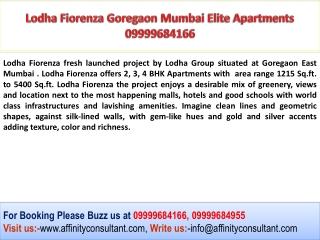 Lodha Fiorenza Goregaon Lavishness  Project 09999684955