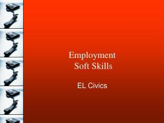 Employment  Soft Skills