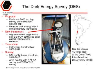 The Dark Energy Survey DES