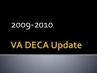 VA DECA Update