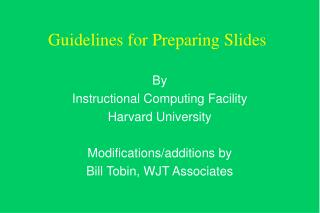 Guidelines for Preparing Slides