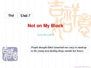 Not on My Block  Lynn Rossellini