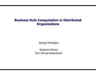 Business Rule Computation in Distributed Organizations