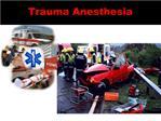 Trauma Anesthesia