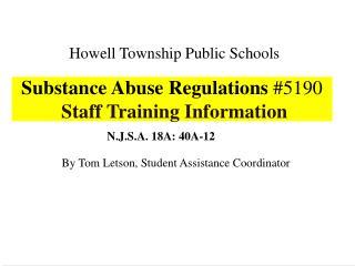 Substance Abuse Regulations 5190  Staff Training Information