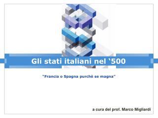 Gli stati italiani nel  500