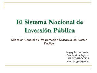 El Sistema Nacional de Inversi n P blica