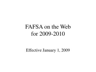 FAFSA on the Web  for 2009-2010