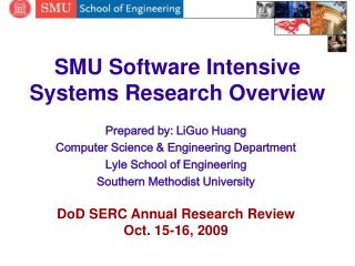 SMU Software Intensive Systems Research Overview