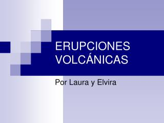 ERUPCIONES VOLC NICAS