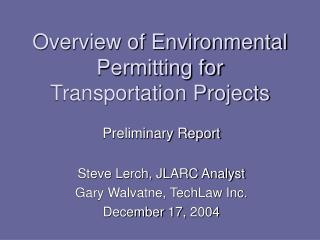 Overview of Environmental Permitting for Transportation Projects