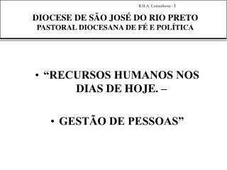 DIOCESE DE S O JOS  DO RIO PRETO PASTORAL DIOCESANA DE F  E POL TICA