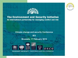 Climate change and security Conference IES Brussels, 17 February 2010