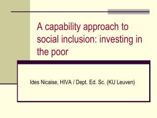 A capability approach to social inclusion: investing in the poor