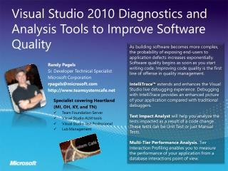 Visual Studio 2010 Diagnostics and Analysis Tools to Improve Software Quality