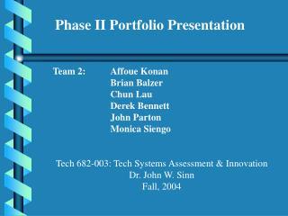 Phase II Portfolio Presentation