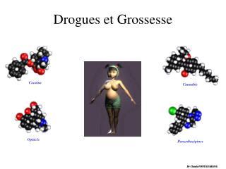 Drogues et Grossesse