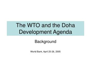 The WTO and the Doha Development Agenda