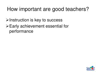 How important are good teachers