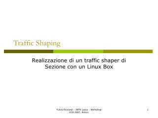Traffic Shaping