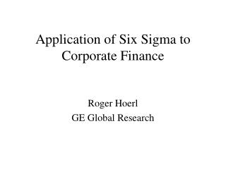Application of Six Sigma to Corporate Finance