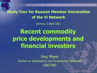 Recent commodity price developments and financial investors