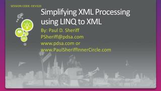 Simplifying XML Processing  using LINQ to XML