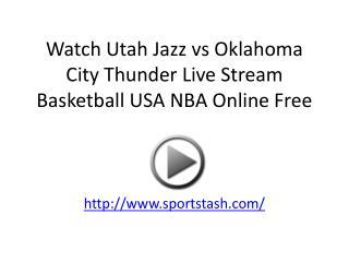 Watch Utah Jazz vs Oklahoma City Thunder Live Stream Basketb