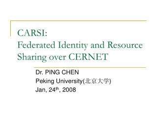CARSI:  Federated Identity and Resource Sharing over CERNET