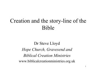 Creation and the story-line of the Bible