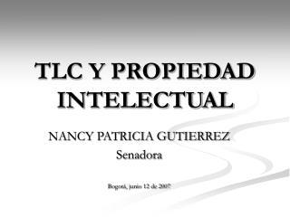 TLC Y PROPIEDAD INTELECTUAL