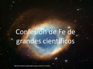 Confesi n de Fe de grandes cient ficos