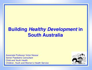 Building Healthy Development in South Australia