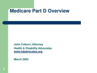 John Coburn, Attorney Health  Disability Advocates hdadvocates  March 2005