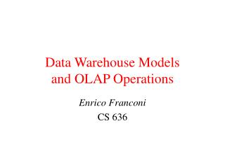 Data Warehouse Models and OLAP Operations