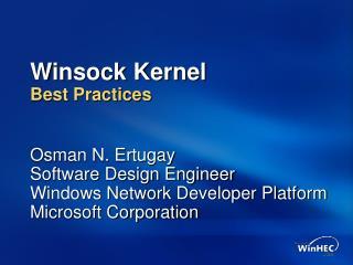 Winsock Kernel Best Practices