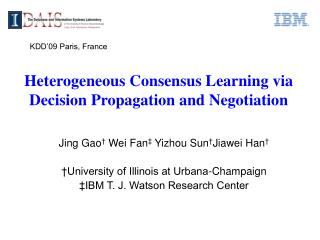 Heterogeneous Consensus Learning via Decision Propagation and Negotiation