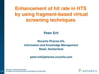 Enhancement of hit rate in HTS  by using fragment-based virtual screening techniques