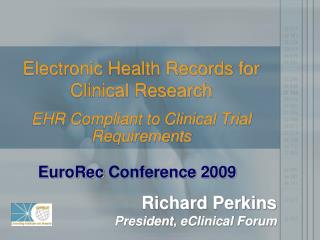 Electronic Health Records for Clinical Research