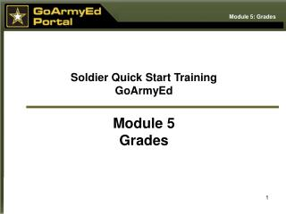 Soldier Quick Start Training GoArmyEd  Module 5 Grades