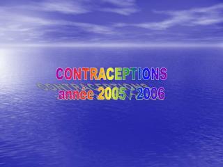 CONTRACEPTIONS ann e 2005