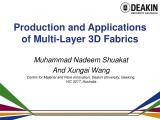 Production and Applications of Multi-Layer 3D Fabrics