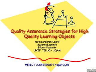 Quality Assurance Strategies for High Quality Learning Objects