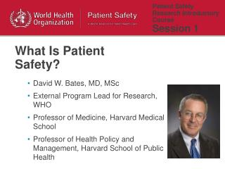 Patient Safety Research Introductory Course  Session 1