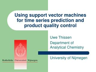 Using support vector machines for time series prediction and product quality control