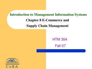 Introduction to Management Information Systems Chapter 8 E-Commerce and  Supply Chain Management