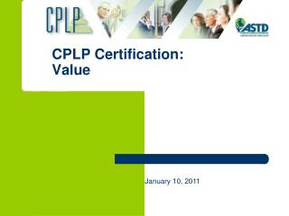 CPLP Certification:  Value
